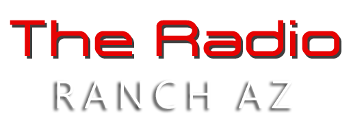 The Radio Ranch AZ